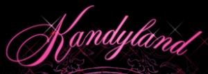 Kandyland - An Evening of Decadent Dreams